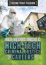 Using Computer Science in High-Tech Criminal Justice Careers (Coding Your Passion)