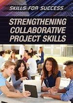 Strengthening Collaborative Project Skills (Skills for Success)