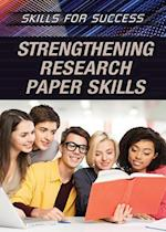 Strengthening Research Paper Skills (Skills for Success)
