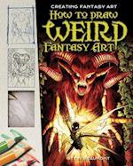 How to Draw Weird Fantasy Art (Creating Fantasy Art)
