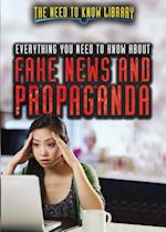 Everything You Need to Know about Fake News and Propaganda (NEED TO KNOW LIBRARY)
