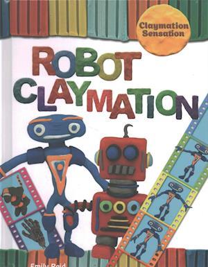 Bog, hardback Robot Claymation af Emily Reid