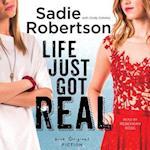 Life Just Got Real (Live Original Fiction)
