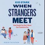 When Strangers Meet (Ted Books)