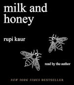 Milk and Honey af Rupi Kaur