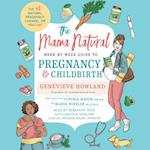 Mama Natural Week-by-Week Guide to Pregnancy and Childbirth