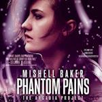 Phantom Pains (Arcadia Project)