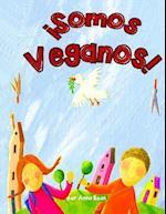 Somos Veganos af Anna Bean