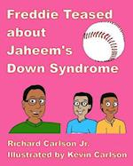 Freddie Teased about Jaheem's Down Syndrome