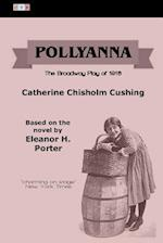 Pollyanna af Eleanor H. Porter, Catherine Chisholm Cushing