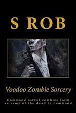 Voodoo Zombie Sorcery