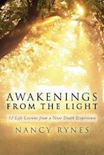 Awakenings from the Light