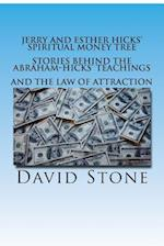 Jerry and Esther Hicks' Spiritual Money Tree af David Stone
