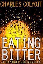 Eating Bitter af Charles Colyott