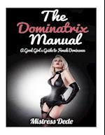The Dominatrix Manual