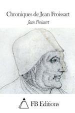 Chroniques de Jean Froissart