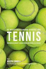 Die Besten Muskelaufbau-Gerichte Furs Tennis