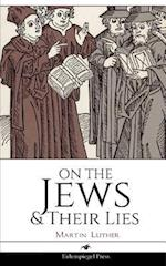 On the Jews & Their Lies af Martin Luther