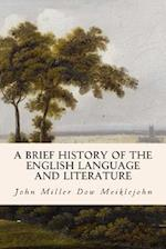 A Brief History of the English Language and Literature
