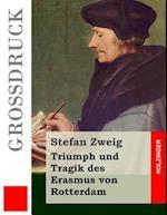 Triumph Und Tragik Des Erasmus Von Rotterdam (Grodruck)