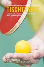 Verbrenne Zugig Fett Fur Eine Starke Performance Beim Tischtennis