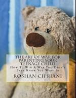 The Art of War for Parenting Your Teenage Child af Roshan Cipriani