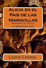 Alicia En El Pais de Las Maravillas af Lewis Carrol