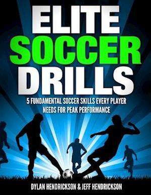 Bog, paperback Elite Soccer Drills af Dylan Hendrickson