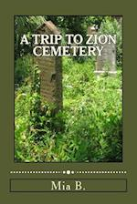A Trip to Zion Cemetery