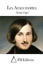 Les Ames Mortes af Nicolas Gogol