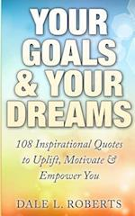 Your Goals & Your Dreams af Dale L. Roberts