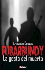Fubarbundy(ii) af Armando Cuevas Calderon