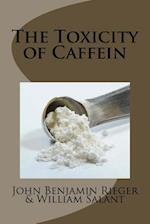 The Toxicity of Caffein