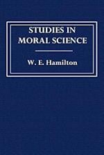 Studies in Moral Science af W. E. Hamilton