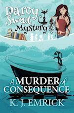 A Murder of Consequence af K. J. Emrick