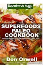 Superfoods Paleo Cookbook