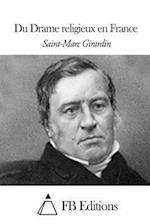 Du Drame Religieux En France