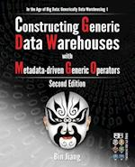 Constructing Generic Data Warehouses with Metadata-Driven Generic Operators