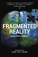 Fragmented Reality
