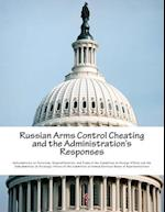 Russian Arms Control Cheating and the Administration's Responses af Nonproliferat Subcommittee on Terrorism