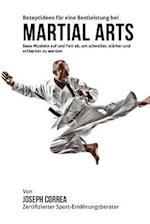 Rezeptideen Fur Eine Bestleistung Bei Martial Arts