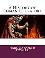 A History of Roman Literature af Harold North Fowler