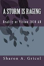 A Storm Is Raging af Sharon Gricol, Mrs Sharon a. Gricol