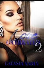 Love Overrated 2 af Latasia Nadia