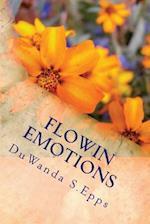 Flowin Emotions af Duwanda S. Epps