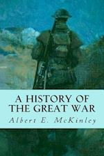 A History of the Great War af Charles A. Coulomb, Armand J. Gerson, Albert E. McKinley