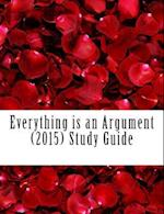 Everything Is an Argument (2015) Study Guide af Dr Noah Ras