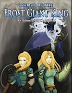 Ghost of the Frost Giant King af Russell Newquist, Morgon Newquist