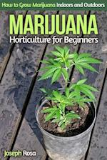 Marijuana Horticulture for Beginners af Joseph Rosa