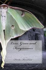 Love, Grace and Forgiveness